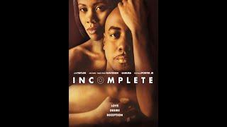 "New Lifetime movie - ""Incomplete"" - Romantic Drama, Free  Black Movie 2019, Full film"