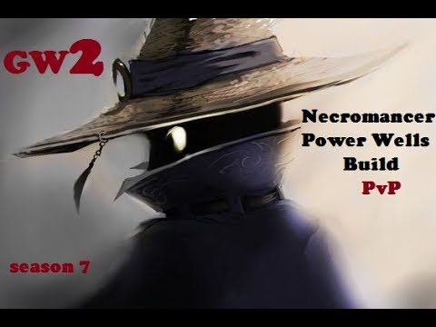 Gw2 Power Wells Necro Build PvP