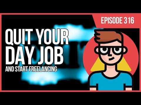 JMS316: Screw It. Quit Your Day Job and Freelance