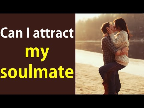 Can I attract a specific person in my life using law of attraction