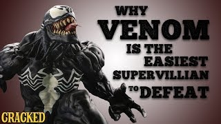 Why Venom is the Easiest Supervillain to Defeat