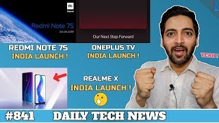 Redmi Note 7S India Launch,Oneplus TV India,Amazon Airport,Vivo Z5X,Apple Price Rise,Realme X #841