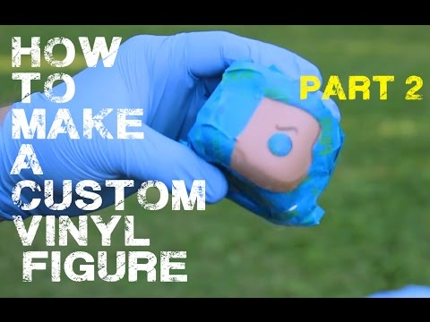 How to Make a Custom Vinyl Figure - Part 2