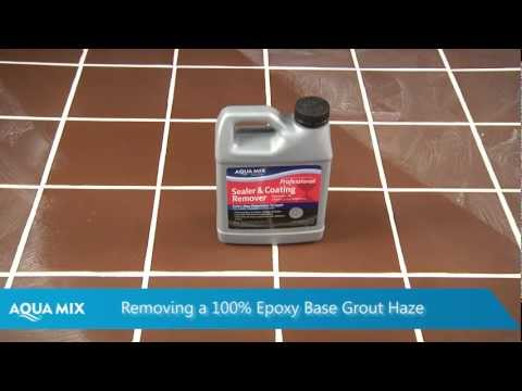 How to remove Epoxy Grout Haze using  Aqua Mix Sealer and Coating Remover