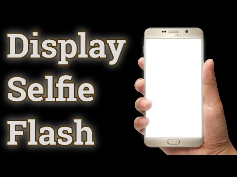 How To Use Hidden Flash On Front Camera Of Your Device **NO ROOT**