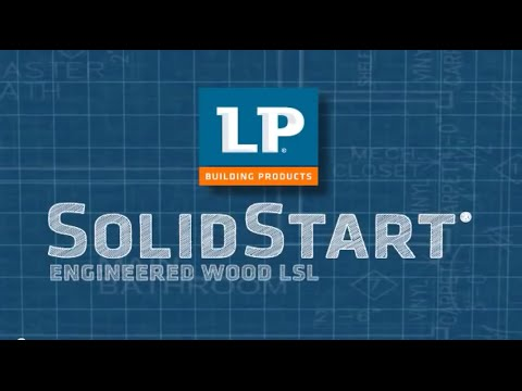 How Is It Made: LP® SolidStart® LSL