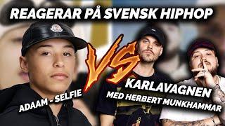 REAGERAR PÅ SVENSK HIPHOP: ADAAM VS ANIS & HERBERT MUNKHAMMAR **HAHA VIBE**