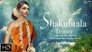 Shakuntala movie trailer | Deepika Padukone | Vidyut Jamwal |
