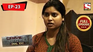 Crime Patrol Dial 100 ক্রাইম প্যাট্রোল Bengali Full Episode 23 25th May, 2019
