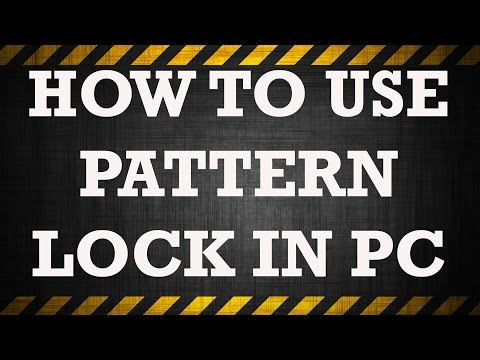 How to Use Pattern Lock In Pc
