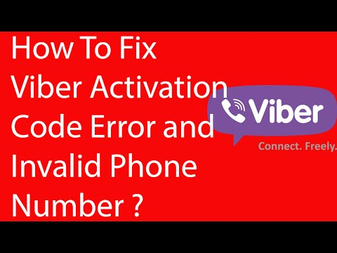 How To Fix Viber Activation Code Error and Invalid Phone Number -2016?