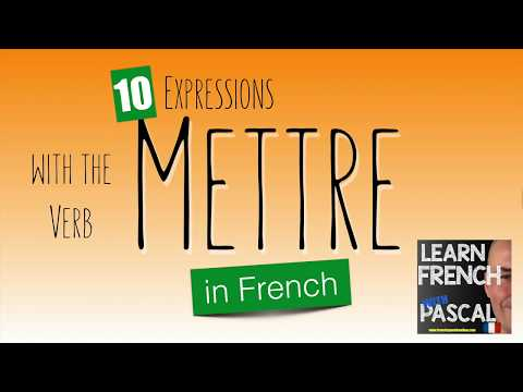10 expressions with Mettre in French