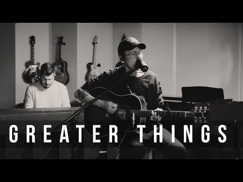 Greater Things // Mack Brock // New Song Cafe
