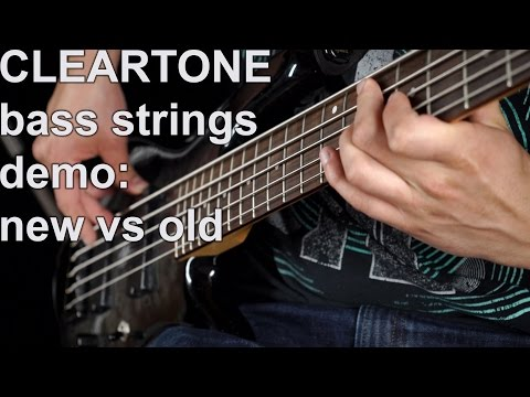 New Bass Strings vs old - Cleartone Demo
