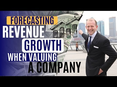 Forecasting Revenue Growth When Valuing a Company