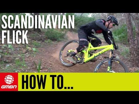 How To Do A Scandinavian Flick | Mountain Bike Skills