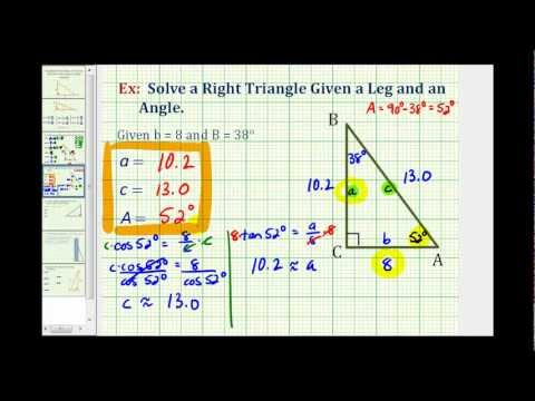 Solve a Right Triangle Given an Angle and a Leg