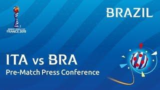 ITA v. BRA - Brazil - Pre-Match Press Conference