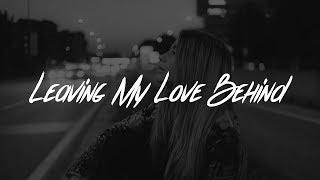 Lewis Capaldi - Leaving My Love Behind (Lyrics)