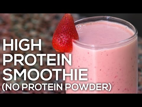 High Protein Smoothie Without Protein Powder