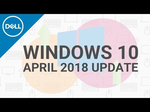 How to Get Windows 10 April 2018 Update (Official Dell Tech Support)