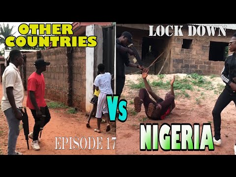 LOCK DOWN IN OTHER COUNTRIES VS NIGERIA || JAYCEZZY COMEDY SKIT (E.p 17)