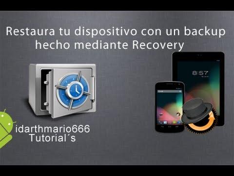 Tutorial:Restaurar tu dispositivo desde un backup via Recovery (Android)