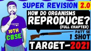 SUPER REVISION 2.0 || HOW DO ORGANISMS REPRODUCE || CBSE 10 SCIENCE  FULL CHAPTER 8 - ONE SHOT