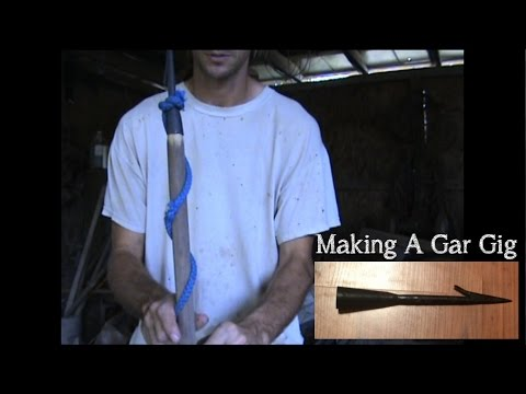 How To Make A Gar Gig / Fishing Spear