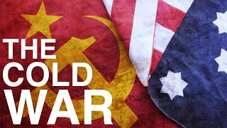 The Cold War Explained In 15 Minutes