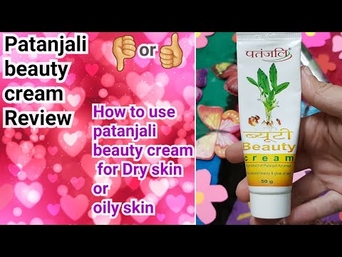 Patanjali Beauty Cream Review / patanjali beauty cream HACKS for Dry skin And Oily Skin 😍💃🤗