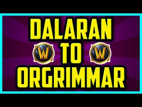 How to get from Dalaran To Orgrimmar In Legion 2018 (FAST) - Dalaran To Orgrimmar Portal Location