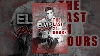 The Last 24 Hours Elvis Presley
