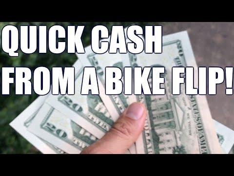 QUICK CASH FROM A BIKE FLIP