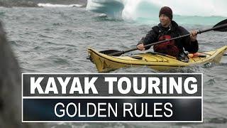 Kayak Touring | 3 Golden Rules of Kayak Touring