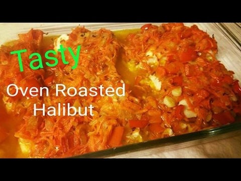 Seafood Recipes: Oven Roasted Halibut