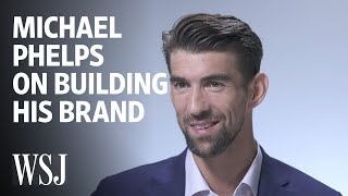 Michael Phelps on Building His Brand After The Olympics | WSJ