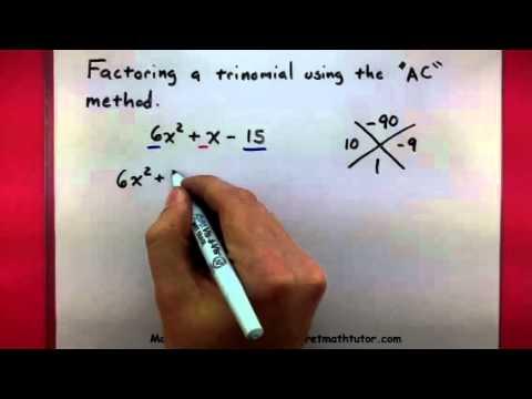 Algebra - Factor a trinomial using the AC method
