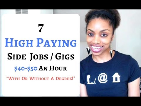7 HIGH PAYING Side Jobs Of 2017!  Up To $50 An Hour!