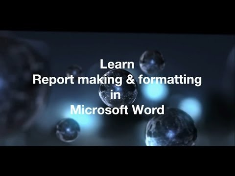 Report making & formatting in Microsoft Word - FULL TUTORIAL