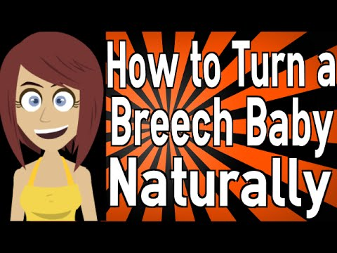 How to Turn a Breech Baby Naturally