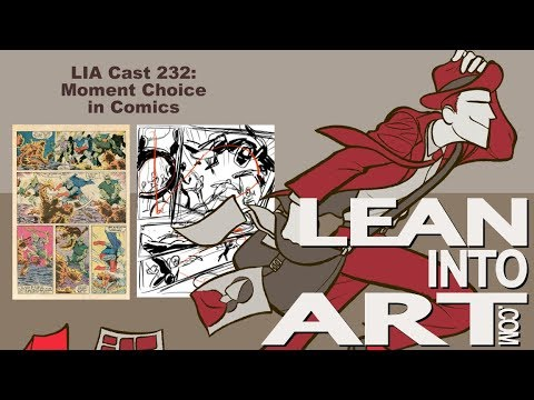 LIA Cast 232 - Moment Choice in Comics