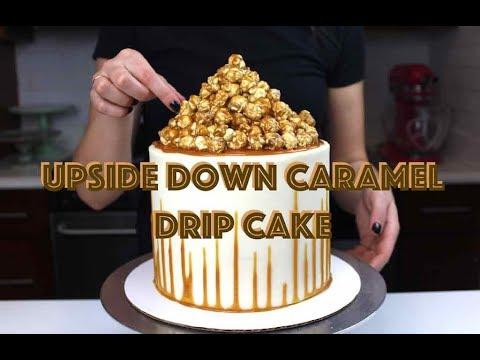 Easy Upside Down Caramel Corn Drip Cake | CHELSWEETS