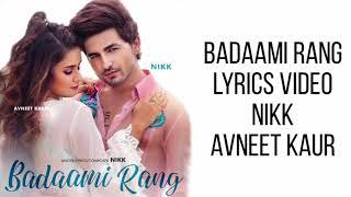 Gambar BADAAMI RANG LYRICS - Nikk | Avneet Kaur | Ikwinder Singh | Bang Music | Latest Punjabi Song 2020