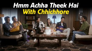 Chhichhore   Hmm Achha Theek Hai with Zakir Khan   Sushant   Shraddha   Varun   Tushar   Naveen