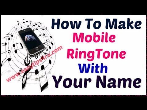 How to Make Ringtone with Your Name || Urdu\Hindi || 2017/2018 || By ( Sab Kuch Dekho );