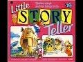 Little Story Teller (Part 2)