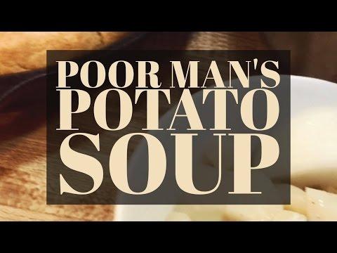 Poor Man's Potato Soup