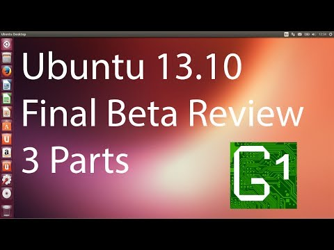 Ubuntu 13.10 Final Beta (2) Review. 3 Parts- DVD Burning, Install and Full Hardware Install Review