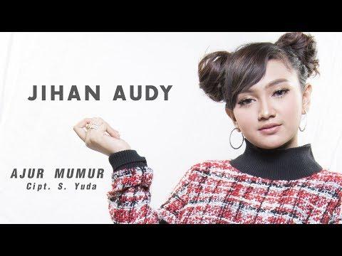 Jihan Audy Ajur Mumur